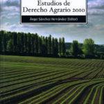 Estudios de Derecho Agrario – 2010