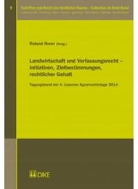 Landwirtschaft und Verfassunsrecht-Initiativen, Zielbestimmungen, rechtlicher Gehalt