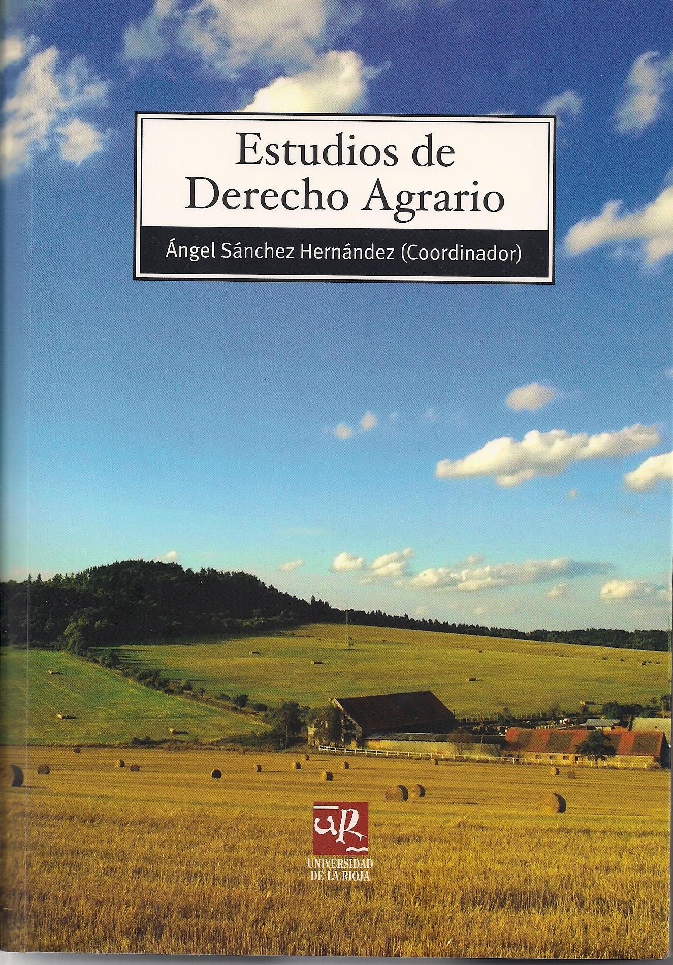 Estudios de Derecho Agrario – 2009