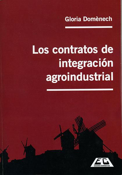 Los contratos de integración Agroindustrial