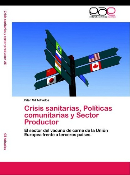 Crisis sanitarias, Políticas Comunitarias y Sector Productor