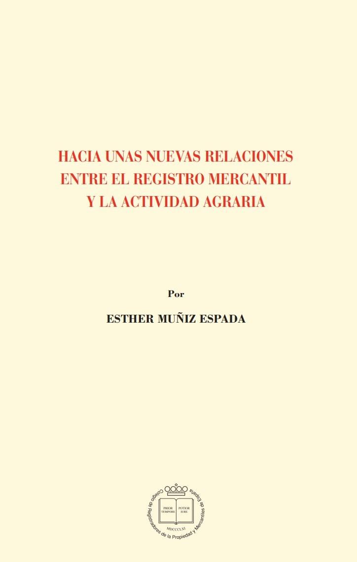 Hacia unas nuevas relaciones entre el Registro Mercantil y la actividad agraria